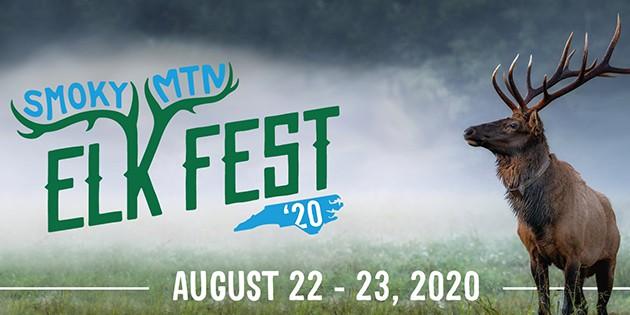 Smoky Mountain Elk Fest in Maggie Valley is happening August 22 thru 23 2020.